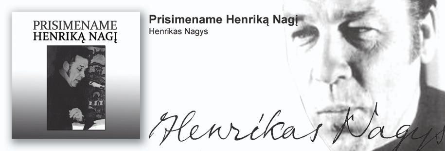Prisimename Henriką Nagį